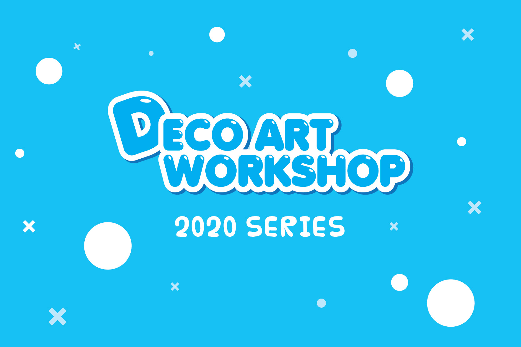 2020 Deco art workshop